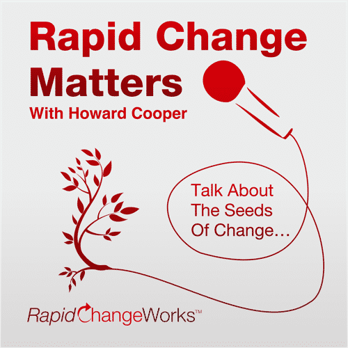 00: Preview – Rapid Change Matters